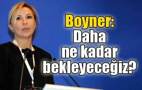 TÜSİAD Başkanı Boyner: Daha ne kadar bekleyeceğiz?