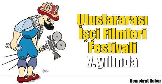 Uluslararası İşçi Filmleri Festivali 7. yılında