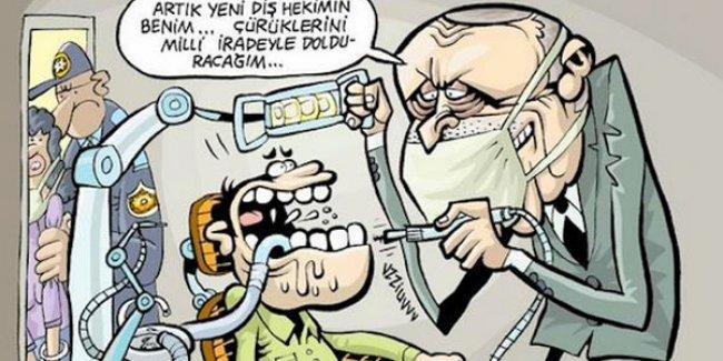 Uykusuz'da Erdoğan diş hekimi koltuğunda çürükleri 'milli iradeyle' dolduruyor