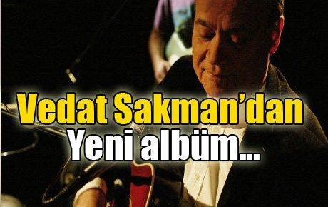 Vedat Sakman'dan 45. yılında yeni albüm