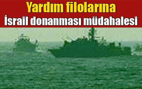 Yardım filolarına İsrail donanması müdahalesi