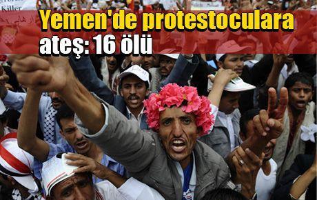Yemen'de protestoculara ateş: 16 ölü