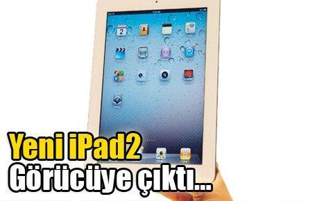 Yeni İPad2 görücüye çıktı....