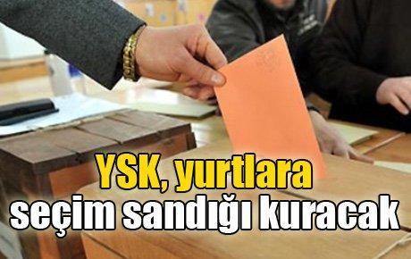 YSK, yurtlara seçim sandığı kuracak