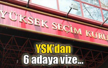 YSK'dan 6 adaya vize