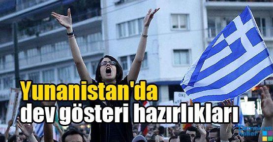 Yunanistan'da dev gösteri hazırlıkları