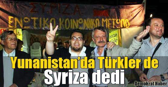 Yunanistan'da Türkler de Syriza dedi