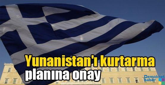 Yunanistan'ı kurtarma planına onay