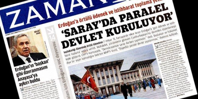 Zaman'ın manşeti: 'Saray'da paralel devlet kuruluyor'